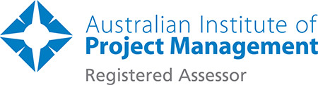 Australian Institute of Project Management: Registered Assesor